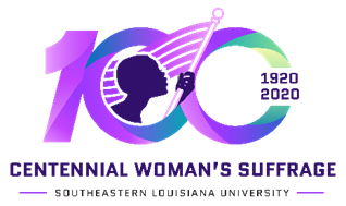 Southeastern Louisiana University Centennial Woman's Suffarage Movement Logo