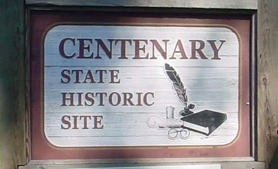 Centenary State Historic Site sign