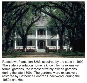 Rosedown Plantation State Historic Site, acquired by the State in 1999.